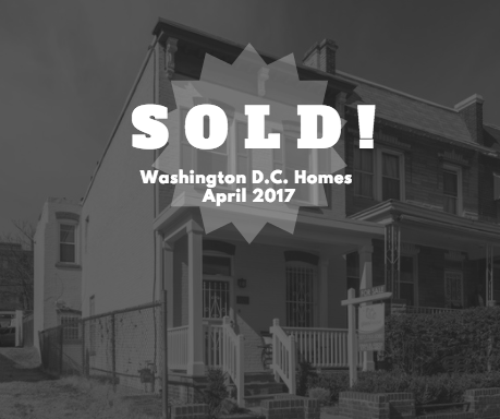 3 Washington D.C. Homes Sold Over Asking Price in April 2017